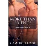 More Than Friends by Cameron Dane