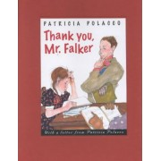 Thank You, Mr. Falker by Patricia Polacco