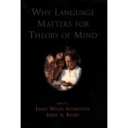 Why Language Matters for Theory of Mind by Janet Wilde Astington