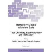 Refractory Metals in Molten Salts by David H. Kerridge