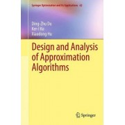 Design and Analysis of Approximation Algorithms by Ding-Zhu Du