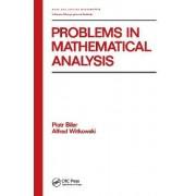 Problems in Mathematical Analysis by Piotr Biler
