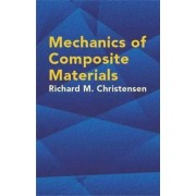 Mechanics of Composite Materials by Richard M. Christensen