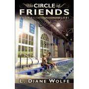 The Circle of Friends; Book I...Lori by L Diane Wolfe