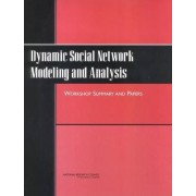 Dynamic Social Network Modeling and Analysis by Comittee on Human Factors