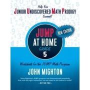 JUMP at Home, Grade 5 by John Mighton