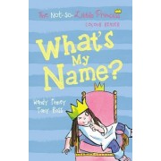 What's My Name? by Tony Ross