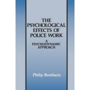 The Psychological Effects of Police Work by Philip Bonifacio