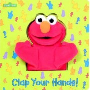 Clap Your Hands! (Sesame Street) by Joe Ewers
