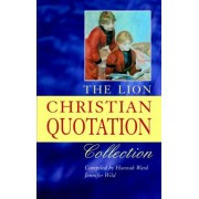 The Lion Christian Quotation Collection by Hannah Ward