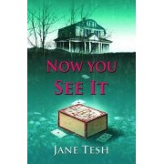 Now You See It by Jane Tesh