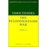 Thucydides: The Peloponnesian War Book II: Bk.2 by Thucydides