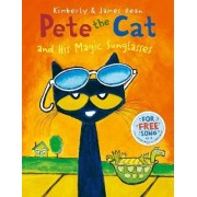 Pete the Cat and His Magic Sunglasses by Kimberly Dean