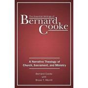 The Essential Writings of Bernard Cooke by Bernard Cooke