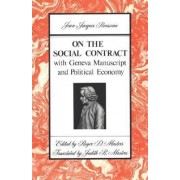 On the Social Contract by Jean Jacques Rousseau