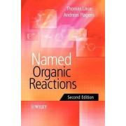 Named Organic Reactions by Thomas M. Laue