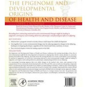 The Epigenome and Developmental Origins of Health and Disease by Cheryl S. Rosenfeld