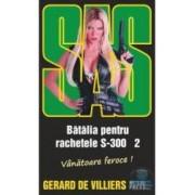 Batalia pentru rachetele S-300 2 - Gerard De Villiers