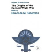 The Origins of the Second World War by E.M. Robertson