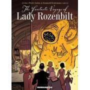The Fantastic Voyage of Lady Rozenbilt by Pierre Gabus