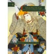 Kabuki Plays on Stage: Restoration and Reform, 1872-1905 v. 4 by James R. Brandon