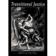 Transitional Justice by Ruti G. Teitel