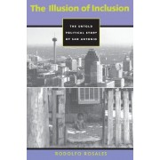 The Illusion of Inclusion by Rodolfo Rosales