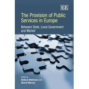 The Provision of Public Services in Europe by Hellmut Wollmann