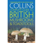 Collins Complete British Mushrooms and Toadstools by Paul Sterry