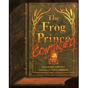 The Frog Prince Continued by Jon Scieszka