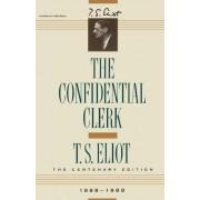 Confidential Clerk by Professor T S Eliot