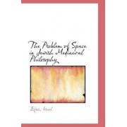 The Problem of Space in Jewish Mediaeval Philosophy by Efros Israel
