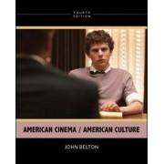 American Cinema/American Culture by John Belton
