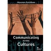 Communicating Across Cultures by Maureen Guirdham
