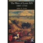 The Wars of Louis XIV, 1667-1714 by John A. Lynn