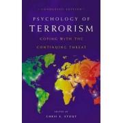 Psychology of Terrorism by Chris E. Stout