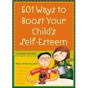 501 Ways to Boost Your Child's Self-Esteem by Robert D. Ramsey