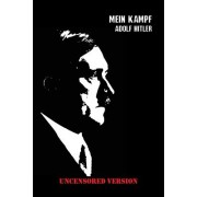 Mein Kampf (Uncensored Edition)