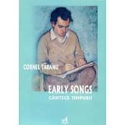 Early Songs - Cantece Timpurii - Cornel Taranu