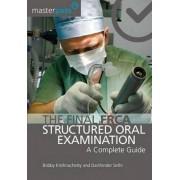 The Final FRCA Structured Oral Examination by Bobby Krishnachetty