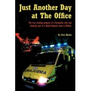 Just Another Day at The Office by Chris Murkin