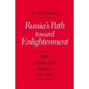 Russia's Path Toward Enlightenment by Gary M. Hamburg