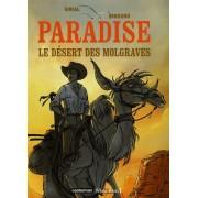Paradise Tome 2 - Le Désert Des Molgraves