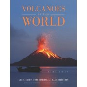 Volcanoes of the World by Lee Siebert