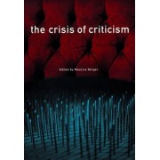 The Crisis of Criticism by Maurice Berger