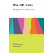 New Earth Politics: Essays from the Anthropocene