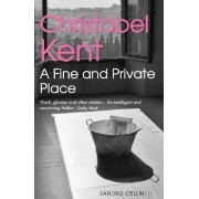 A Fine and Private Place by Christobel Kent