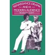 Renaissance Drama and a Modern Audience by Michael Scott
