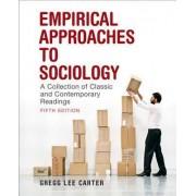 Empirical Approaches to Sociology by Gregg Lee Carter