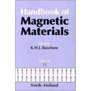 Handbook of Magnetic Materials: Vol 13 by K. H. J. Buschow